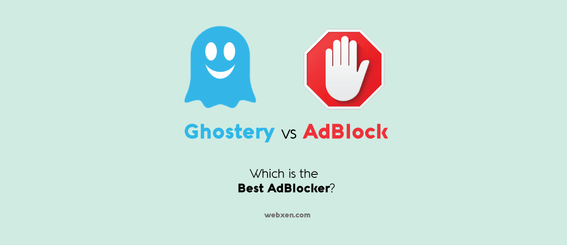 Ghostery vs Adblock – Which One is Best?