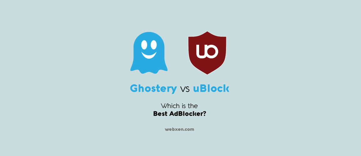 Ghostery vs uBlock - Which is the Best Adblocker?