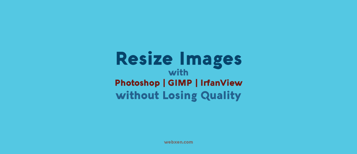 How to Resize Image Without Losing Quality