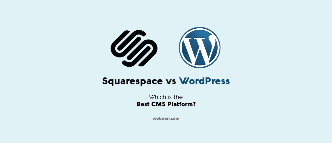 Squarespace vs WordPress – Which is the Best?